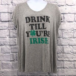 """Maurices Size 2x """"Drink Until You're Irish"""" Top"""